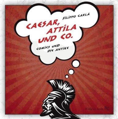 Caesar, Attila und Co.