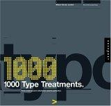 1,000 Type Treatments