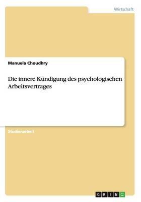 Die innere Kündigung des psychologischen Arbeitsvertrages