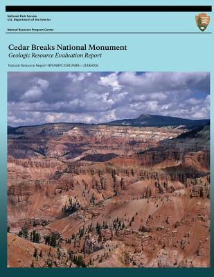 Cedar Breaks National Monument Geologic Resource Evaluation Report