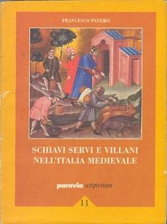 Schiavi, servi e villani nell'Italia medievale