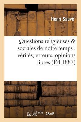 Questions Religieuses & Sociales de Notre Temps