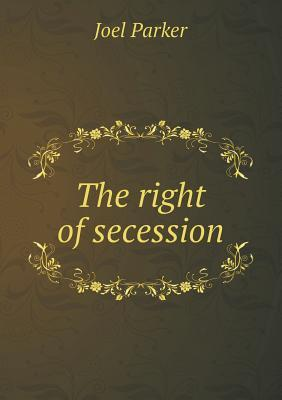 The Right of Secession