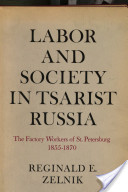 Labor and society in tsarist Russia