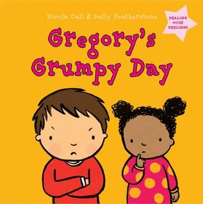 Gregory's Grumpy Day