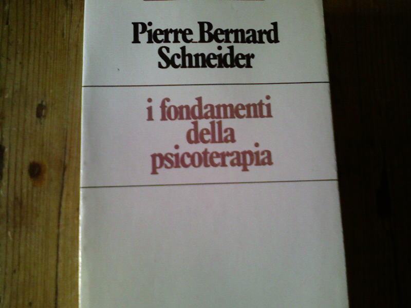 I fondamenti della psicoterapia