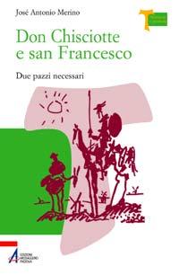 Don Chisciotte e San Francesco