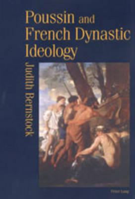 Poussin And French Dynastic Ideology