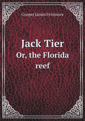 Jack Tier Or, the Florida Reef