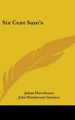 Six Cent Sam's