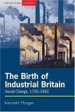 The Birth of Industrial Britain