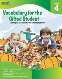Vocabulary for the Gifted Student Grade 4 (For the Gifted Student)