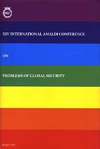 Fourteenth International Amaldi Conference on problems of global security