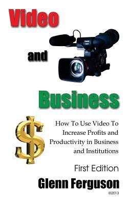 Video and Business