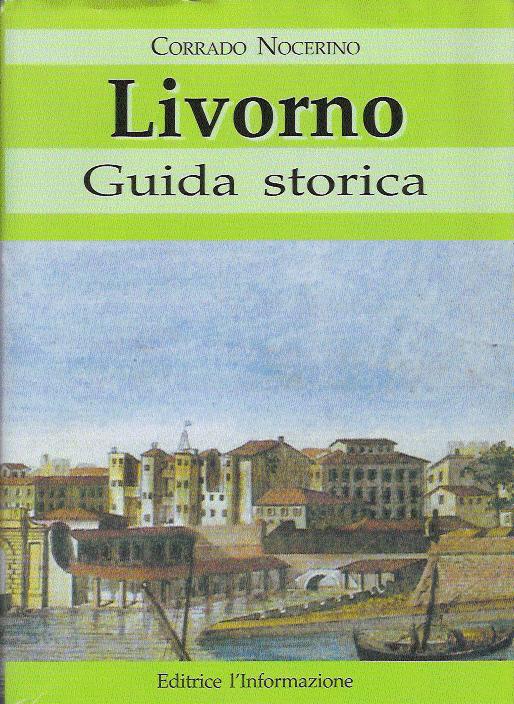 Guida storica di Livorno