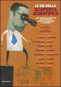 Le vie della scoperta scientifica