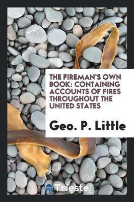The Fireman's Own Book