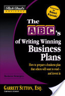 Rich Dad's Advisors®: The ABC's of Writing Winning Business Plans