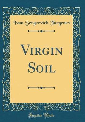 Virgin Soil (Classic...