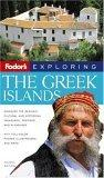 Fodor's Exploring the Greek Islands, 3rd Edition