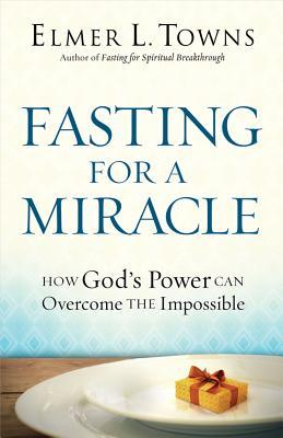 Fasting for a Miracle