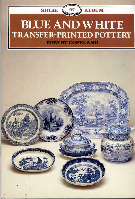 Blue and White transfer-printed pottery