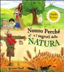 Nonno Perché e i segreti della natura