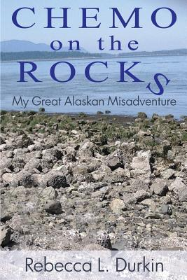 Chemo on the Rocks