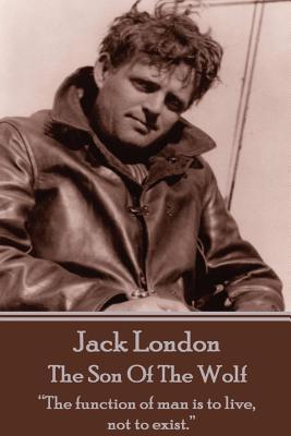 Jack London - The Son Of The Wolf