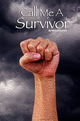 Call Me a Survivor