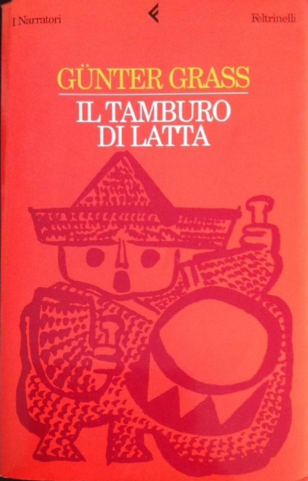Il Tamburo Di Latta.Il Tamburo Di Latta Gunter Grass 238 Recensioni Feltrinelli