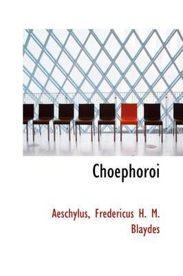 Choephoroi
