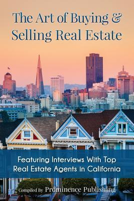 The Art of Buying & Selling Real Estate
