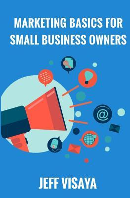 Marketing Basics for Small Business Owners