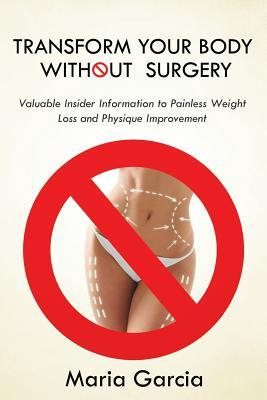 Transform Your Body without  Surgery