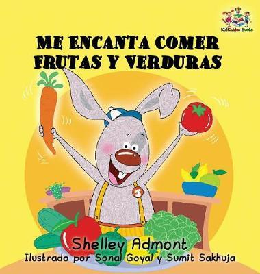 I Love to Eat Fruits and Vegetables (Spanish language edition)