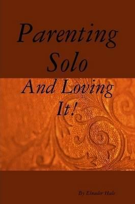 Parenting Solo