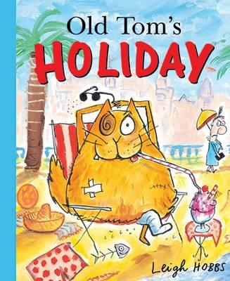 Old Tom's Holiday