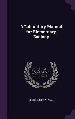 A Laboratory Manual for Elementary Zoology