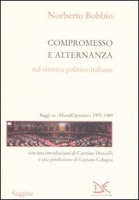 Compromesso e alternanzana nel sistema politico italiano