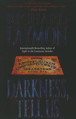 Darkness Tells Us