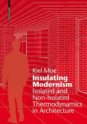 Insulating Modernism