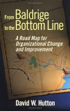 From Baldrige to the Bottom Line