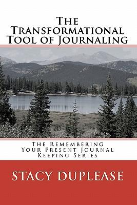 The Transformational Tool of Journaling