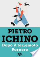 Dopo il terremoto Fornero (XS Mondadori)