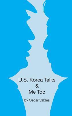 US Korea Talks & Me Too