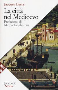 La città nel Medioevo