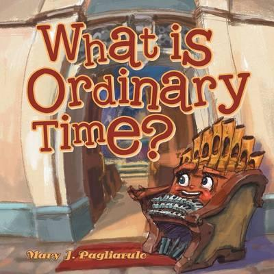 What Is Ordinary Time?