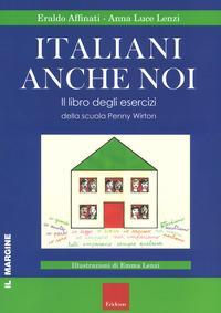 Italiani anche noi. Il libro degli esercizi della scuola di Penny Wirton