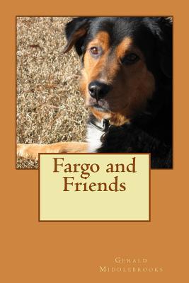 Fargo and Friends